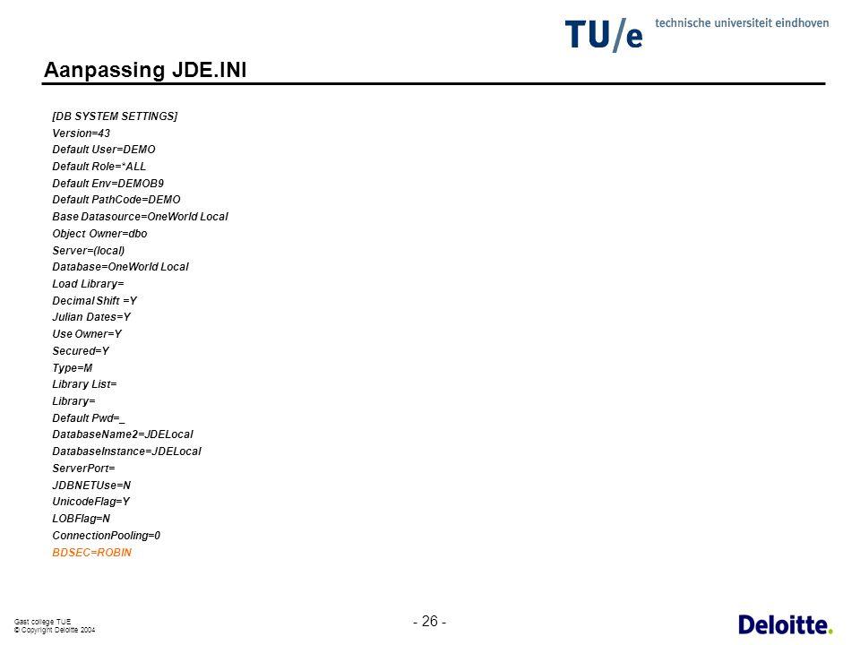 Aanpassing JDE.INI - 26 - [DB SYSTEM SETTINGS] Version=43